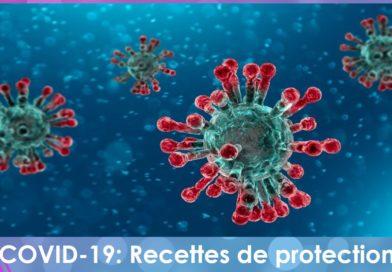 Covid-19:  Nouvelles recettes efficaces de protection